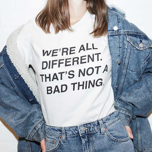 White T-Shirt: We're all different, that's not a bad thing